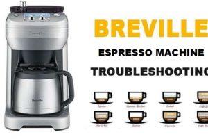 Breville Espresso Machine Troubleshooting Guide