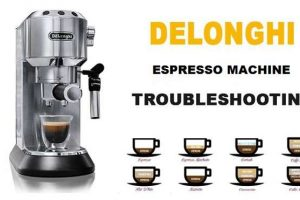 DeLonghi Espresso Machine Troubleshooting
