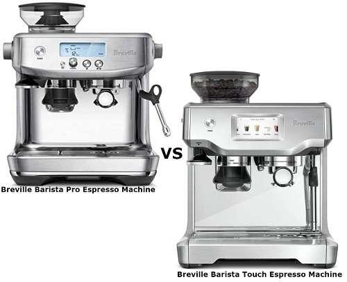 Breville Barista Pro Vs Touch - Why Barista Pro Better?