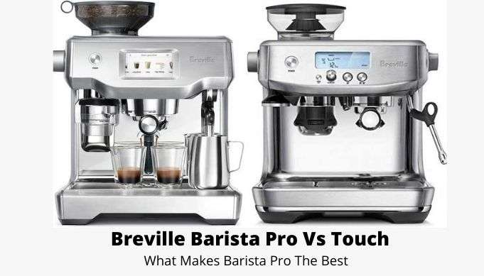 Breville Barista Express vs Pro