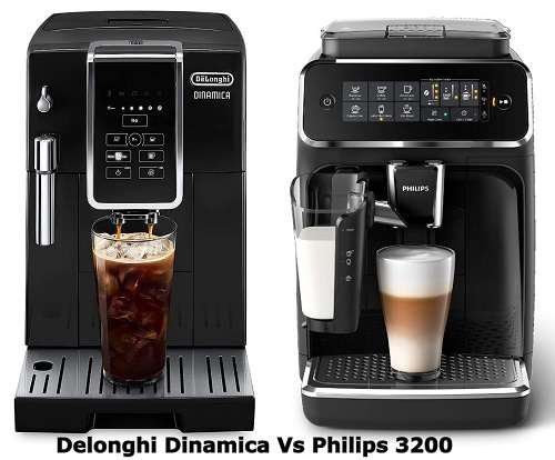 Delonghi Dinamica Vs Philips 3200