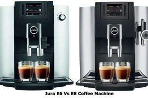 Jura E6 Vs E8 - Why users saying Jura E8 is better?
